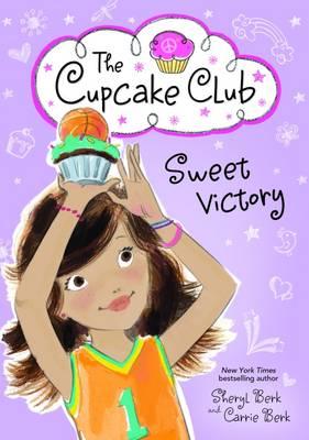Sweet Victory - Cupcake Club 8 (Paperback)