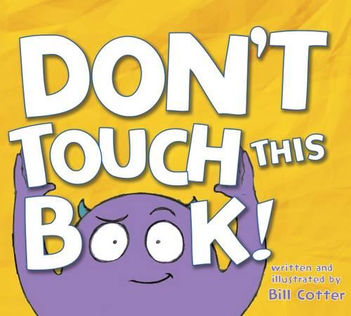 Don't Touch This Book! (Hardback)