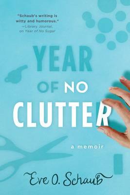 Year of No Clutter: A Memoir (Paperback)