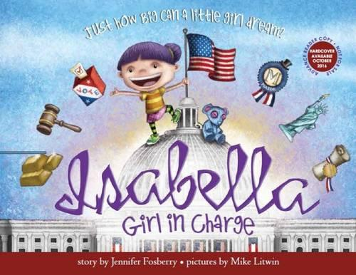 Isabella: Girl in Charge (Hardback)