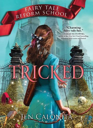 Tricked - Fairy Tale Reform School Book 3 (Paperback)