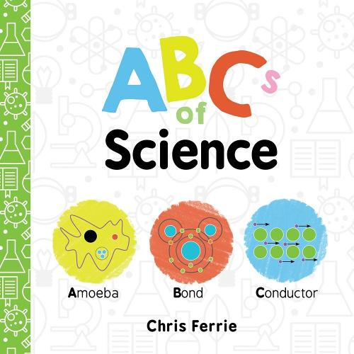 ABCs of Science (Board book)