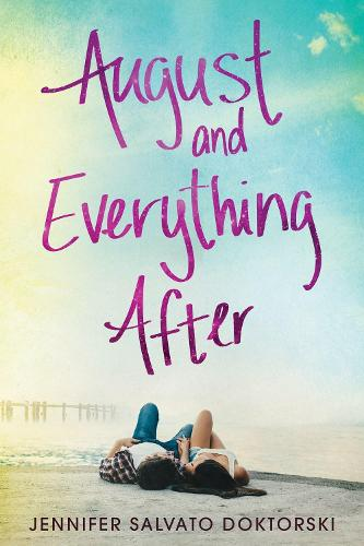 August and Everything After (Paperback)
