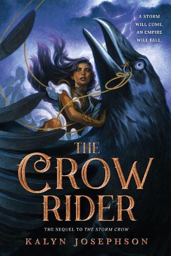 The Crow Rider - Storm Crow (Hardback)