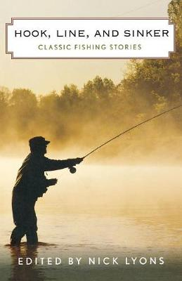 Hook, Line, and Sinker: Classic Fishing Stories (Paperback)