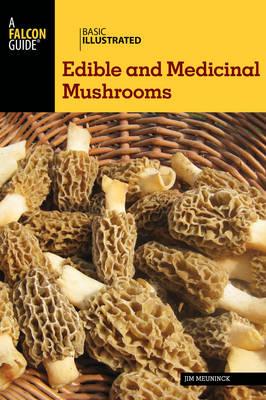 Basic Illustrated Edible and Medicinal Mushrooms - Basic Illustrated Series (Paperback)