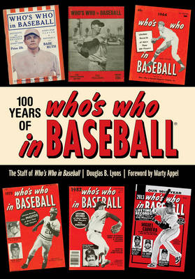 100 Years of Who's Who in Baseball (Paperback)