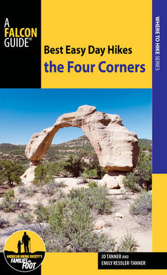 Best Easy Day Hikes the Four Corners - Best Easy Day Hikes Series (Paperback)