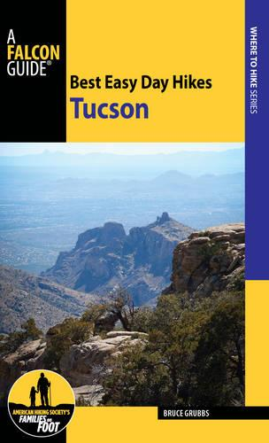 Best Easy Day Hikes Tucson (Paperback)