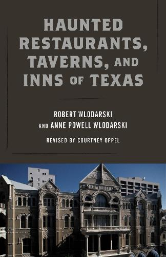 Haunted Restaurants, Taverns, and Inns of Texas (Paperback)