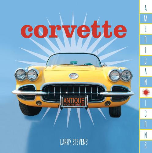 American Icons: Corvette (Hardback)