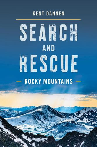 Search and Rescue Rocky Mountains (Paperback)