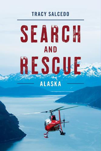 Search and Rescue Alaska (Paperback)