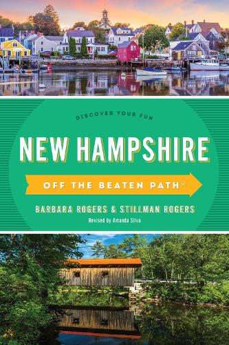 New Hampshire Off the Beaten Path (R): Discover Your Fun - Off the Beaten Path Series (Paperback)