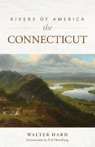 Rivers of America: The Connecticut (Paperback)