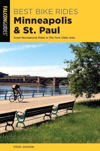 Best Bike Rides Minneapolis and St. Paul: Great Recreational Rides In The Twin Cities Area (Paperback)