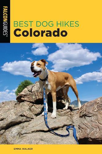 Best Dog Hikes Colorado - Best Dog Hikes (Paperback)