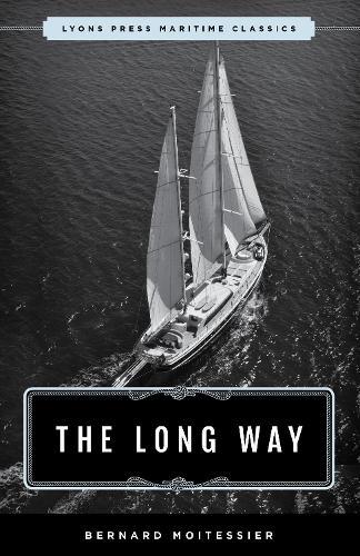 The Long Way: Sheridan House Maritime Classic (Paperback)