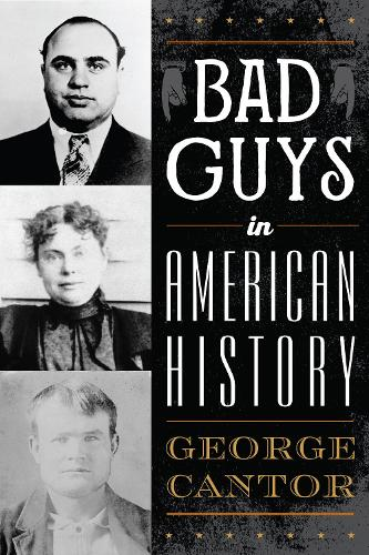 Bad Guys in American History (Paperback)