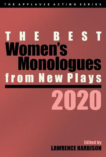 The Best Women's Monologues from New Plays, 2020 (Paperback)