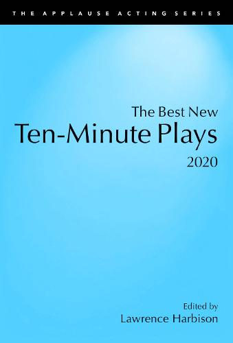The Best New Ten-Minute Plays, 2020 (Paperback)