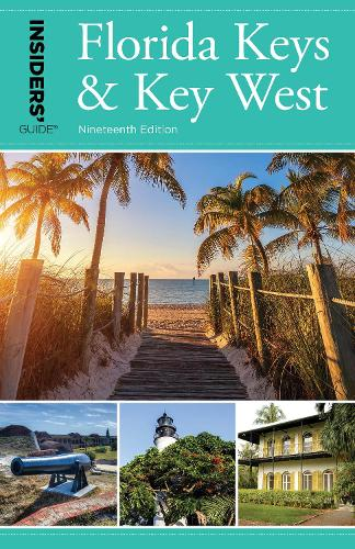 Insiders' Guide (R) to Florida Keys & Key West (Paperback)