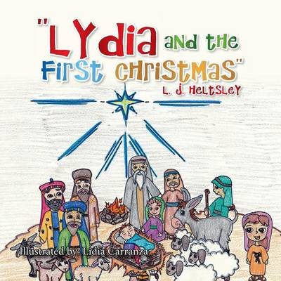 ''Lydia and the First Christmas'' (Paperback)