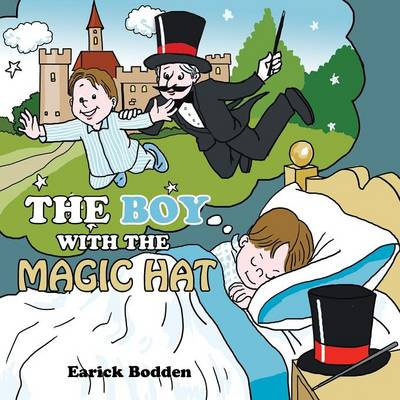 The Boy with the Magic Hat (Paperback)