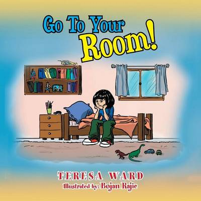 Go to Your Room! (Paperback)