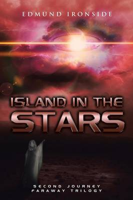 Island in the Stars: Second Journey - Faraway Trilogy (Paperback)