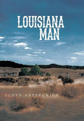 Louisiana Man (Hardback)