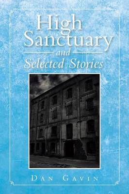 High Sanctuary and Selected Stories (Paperback)