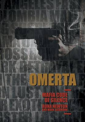 Omerta Mafia Code of Silence: Part One and Part Two (Hardback)