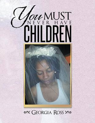 You Must Never Have Children (Paperback)