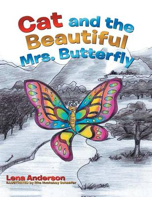 Cat and the Beautiful Mrs. Butterfly (Paperback)
