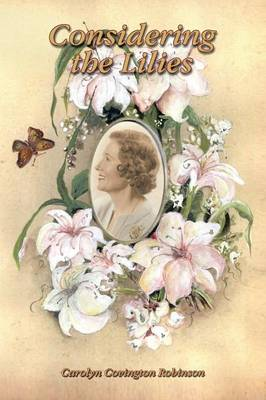 Considering the Lilies (Paperback)