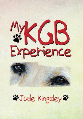My KGB Experience (Hardback)