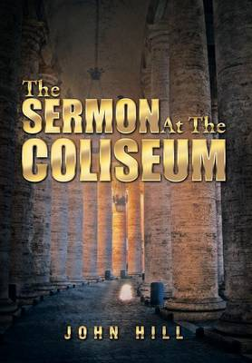 The Sermon at the Coliseum (Hardback)