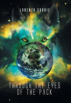 Through the Eyes of the Pack (Hardback)