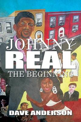Johnny Real: The Beginning (Paperback)