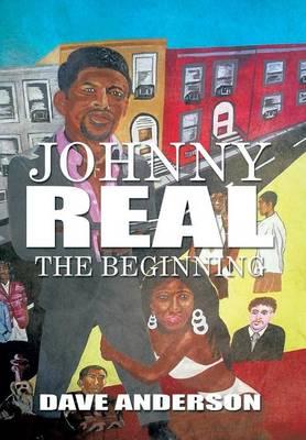 Johnny Real: The Beginning (Hardback)