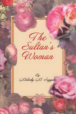 The Sultan's Woman: A Novella (Paperback)