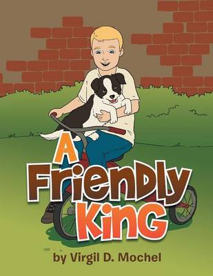 A Friendly King (Paperback)