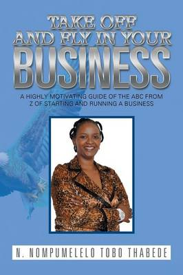 Take Off and Fly in Your Business (Paperback)