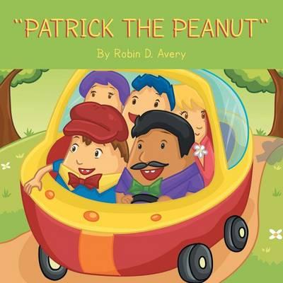 ''Patrick the Peanut'' (Paperback)