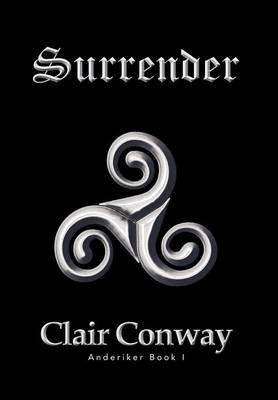 Surrender: Book I Anderiker (Hardback)