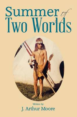 Summer of Two Worlds (Paperback)