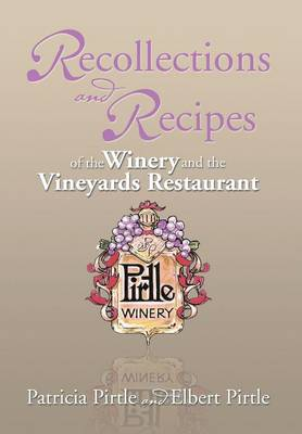 Recollections and Recipes of the Winery and the Vineyards Restaurant (Hardback)