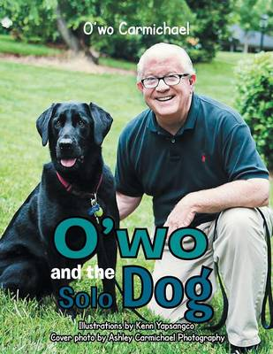 O'Wo and the Solo Dog (Paperback)