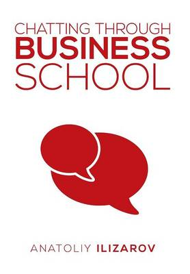 Chatting Through Business School (Hardback)